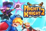 Mighty Knight 2 Hacked