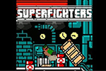 Superfighters 4 Hacked