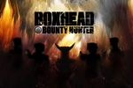 Boxhead Bounty Hunter Hacked